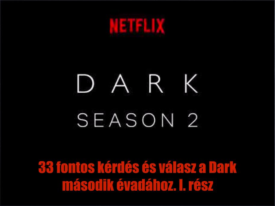 33 fontos kérdés és válasz a Dark második évadához. I. rész