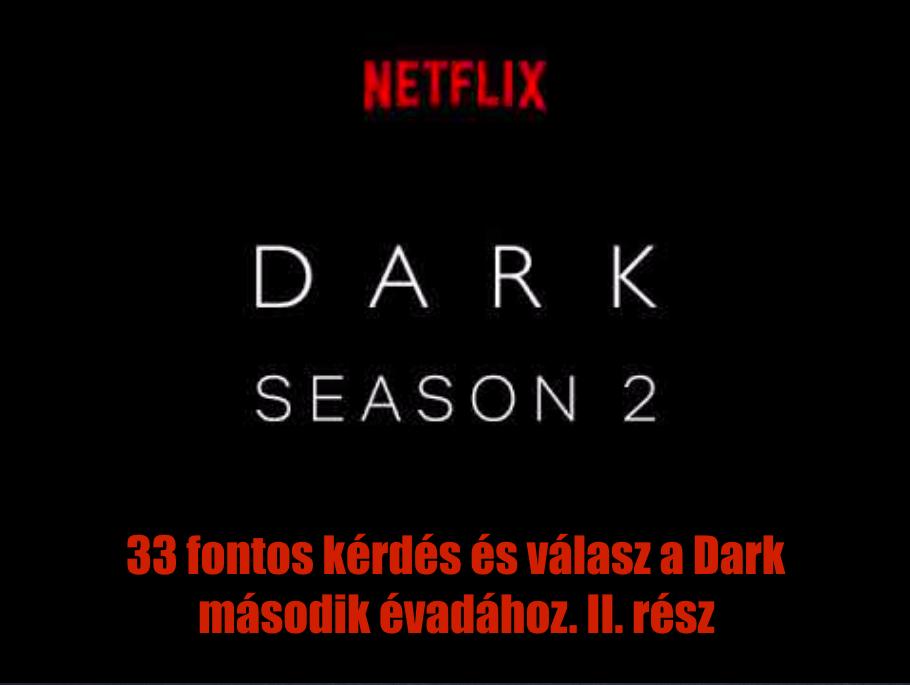33 fontos kérdés és válasz a Dark második évadához. II. rész